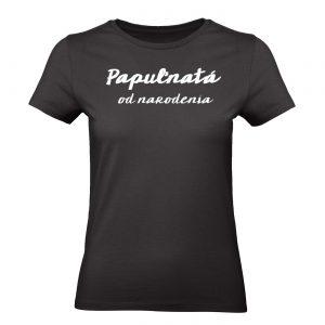 tričko papuľnatá od narodenia