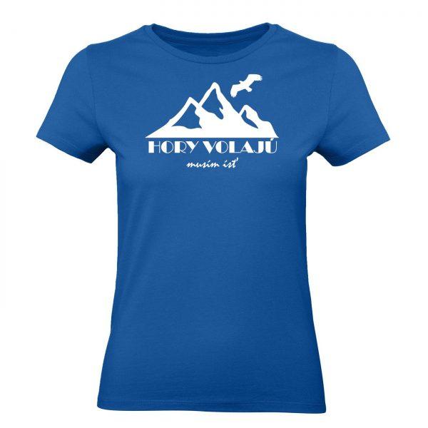 tričko hory volajú musím ísť