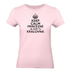 Keep calm princezné, ja som tu Kráľovná