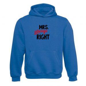 Ženksá mikina - MRS. Always right