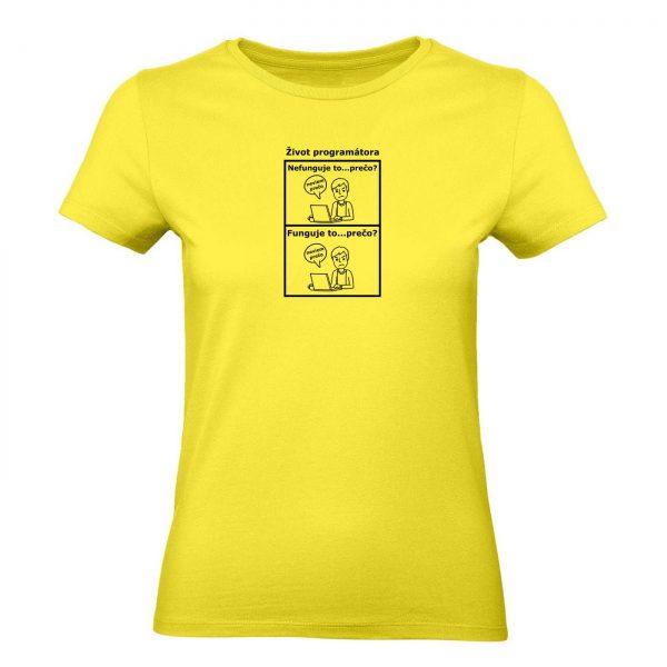 Ženské tričko - Život programátora
