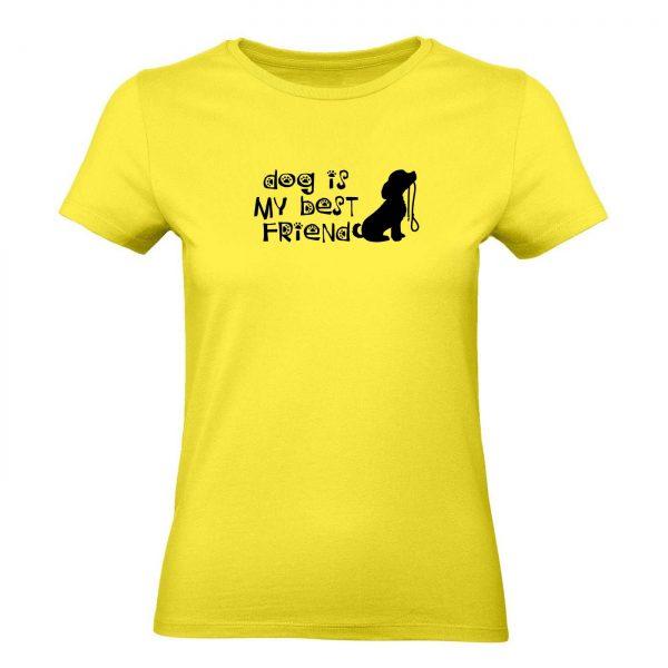 Ženské tričko - Dog is my best friend
