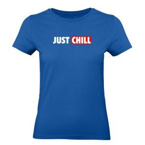 Ženské tričko - Just chill