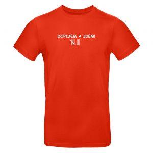 Mužské tričko - Dopijem a idem