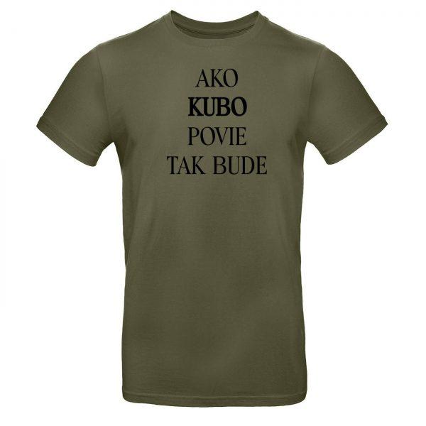 Mužské tričko - Ako *MENO* povie tak bude