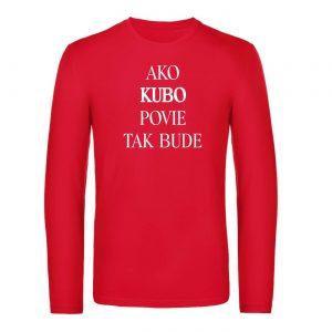 Mužské tričko s dlhým rukávom - Ako *MENO* povie tak bude