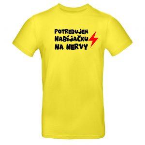 Mužské tričko - Potrebujem nabíjačku na nervy
